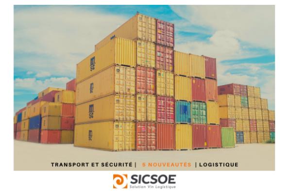 Transport et sécurité: Cinq nouveautés en logistique